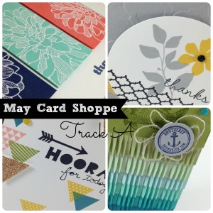 May Card Shoppe Track A