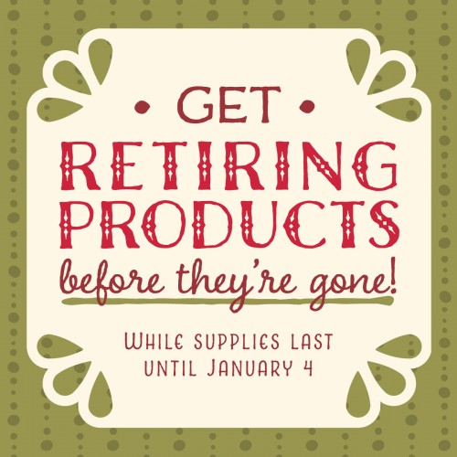 Get Retiring Products